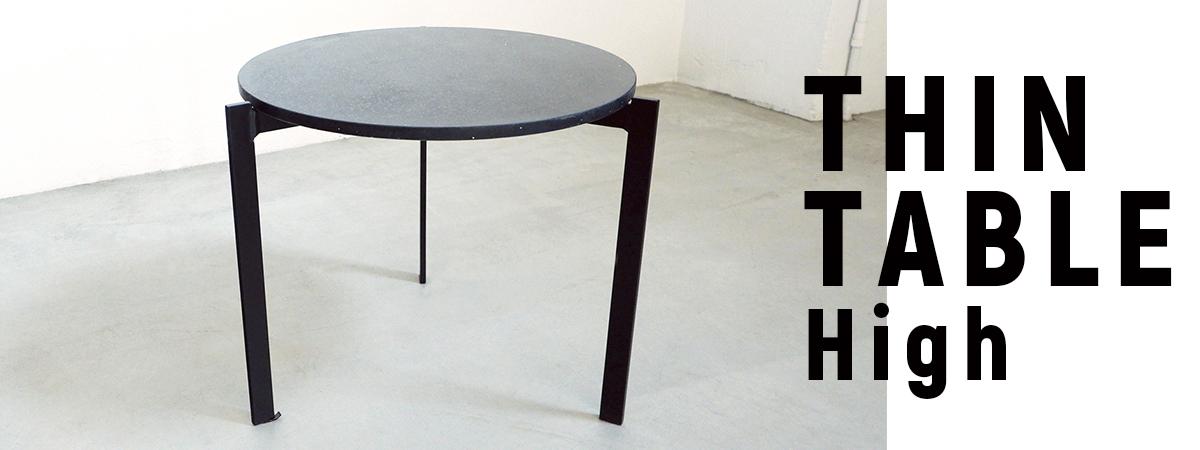 THIN TABLE high